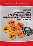 Automatizacija, proizvodni sistemi i računarski integrisana proizvodnja