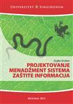 Projektovanje menadžment sistema zaštite informacija