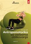 Antropomotorika sa vežbama oblikovanja